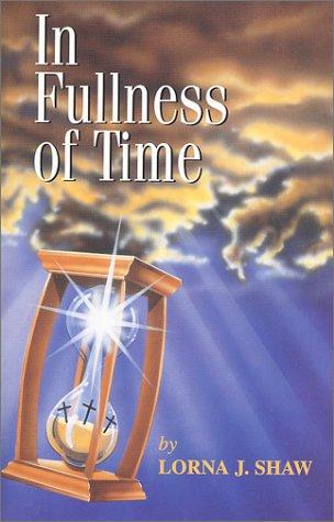 In Fullness of Time: Lorna J. Shaw