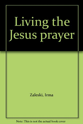 9780969639114: Living the Jesus prayer