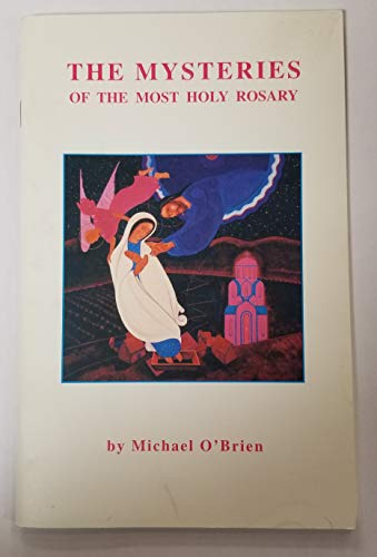 9780969639138: The Mysteries of the Most Holy Rosary