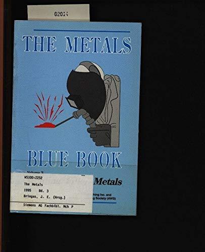 9780969642824: The Metals Blue Book: Welding Filler Metals (Metals Data Book Series)