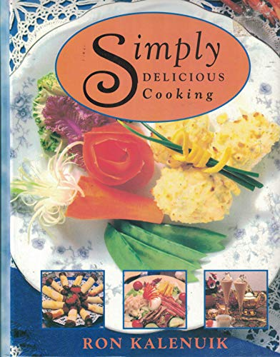 9780969668329: Simply Delicious Cooking 2