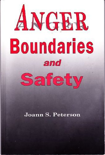 9780969675556: Anger, Boundaries and Safety