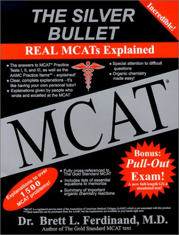 9780969686347: The Silver Bullet: Real MCATs Explained