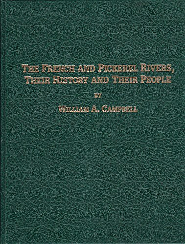 9780969700203: The French and Pickerel Rivers, Their History and Their People