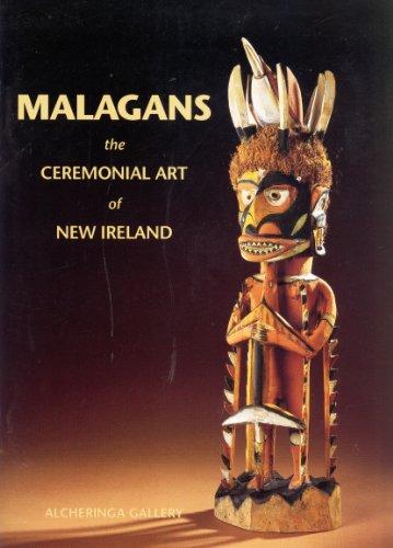 Malagans: The Ceremonial Art of New Ireland: Alcheringa Gallery