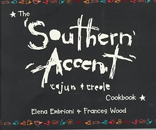 9780969707974: The Southern Accent: Cajun & Creole Cookbook