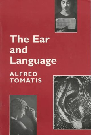 9780969707981: The Ear and Language