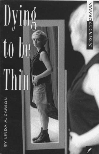 Dying to be Thin (0969726139) by Linda A. Carson
