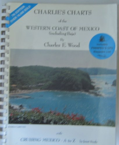 9780969726562: Charlie's charts of the western coast of Mexico (including Baja)