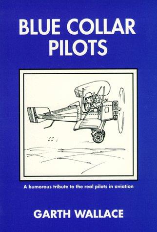 9780969732228: Blue Collar Pilots