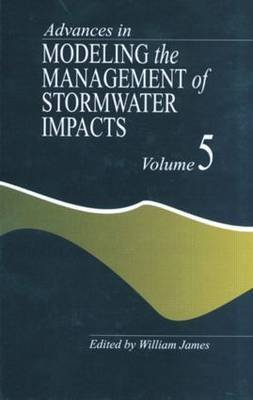 Advances in Modeling the Management of Stormwater Impacts