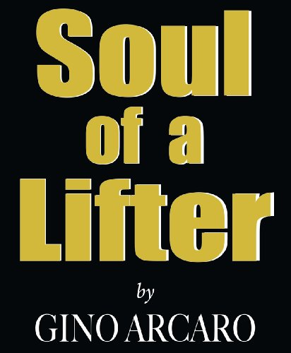 Soul of a Lifter: Gino Arcaro