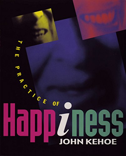 9780969755166: The Practice of Happiness