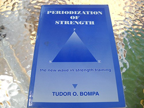 9780969755708: Periodization of Strength: The New Wave in Strength Training