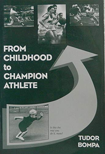 9780969755715: From Childhood to Champion Athlete