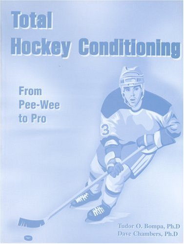 9780969755739: Total Hockey Conditioning: From Pee-Wee to Pro