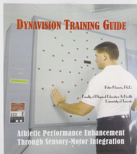9780969755753: Dynavision Training Guide: Athletic Performance Enhancement Through Sensory-Motor Integration