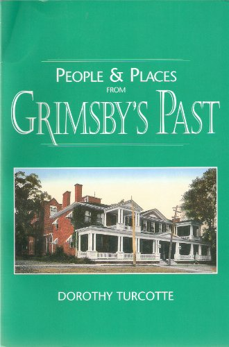 9780969773023: People & places from Grimsby's past