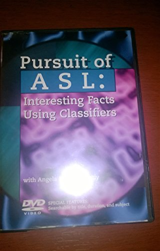 9780969779230: Pursuit of ASL: Interesting Facts Using Classifiers