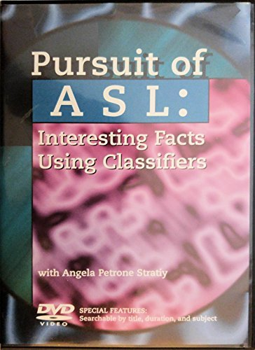 9780969779254: Pursuit of ASL: Interesting Facts Using Classifiers