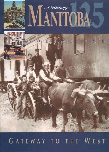 Manitoba 125: a History: Volume 2 -: SHILLIDAY, Greg -