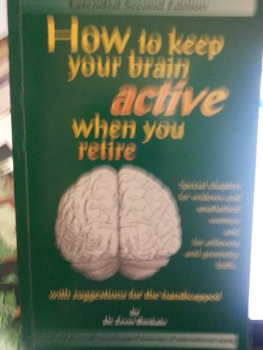 How to Keep Your Brain Active When: Bonkalo, Ervin, Bonkalo,
