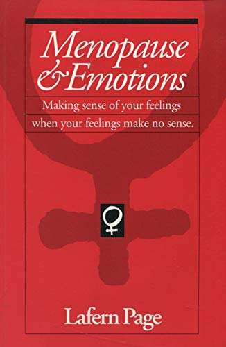 Menopause & Emotions: Making Sense of Your: Lafern Page