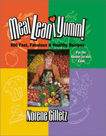 9780969797241: Meal*lean*iumm!: 800 Fast, Fabulous & Healthy Recipes for the Kosher (or Not) Cook