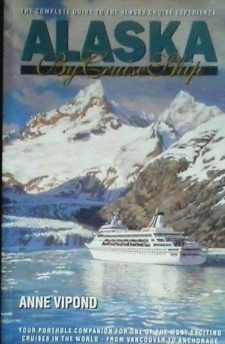 9780969799108: Alaska by Cruise Ship