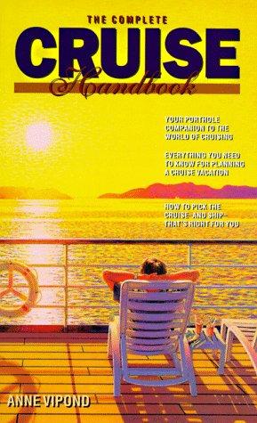 9780969799115: The Complete Cruise Handbook