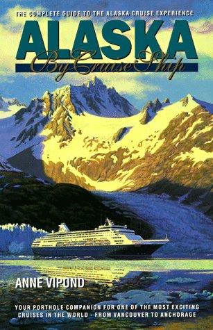 9780969799122: Alaska by Cruise Ship