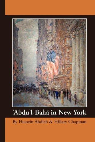 9780969802440: 'Abdu'l-Bahá in New York