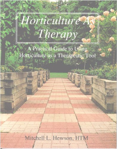 9780969806103: Horticulture As Therapy: A Practical Guide to Using Horticulture As a Therapeutic Tool