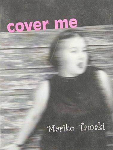 Cover Me: Mariko Tamaki
