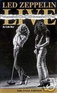 Led Zeppelin Live: An Illustrated Exploration of Underground Tapes: Luis Rey