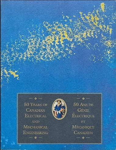 9780969808404: 50 year of Canadian Electrical and Mechanical Engineering 1944-1994 (RCEME)