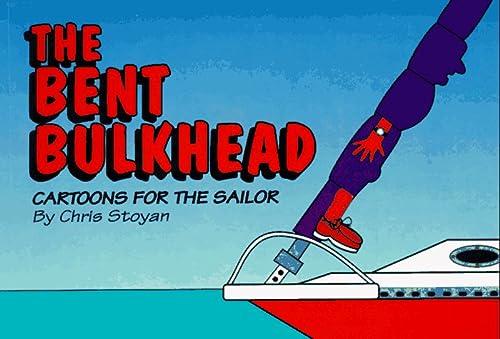9780969813804: Bent Bulkhead: Cartoons for the Sailor