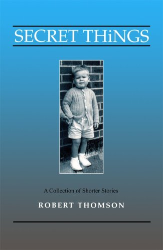Secret Things: Robert Thomson
