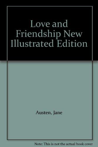 Love and Freindship [sic] by Jane Austen: Austen, Jane (author);