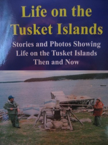 Life on the Tusket Islands: Norwood, Caroline B.