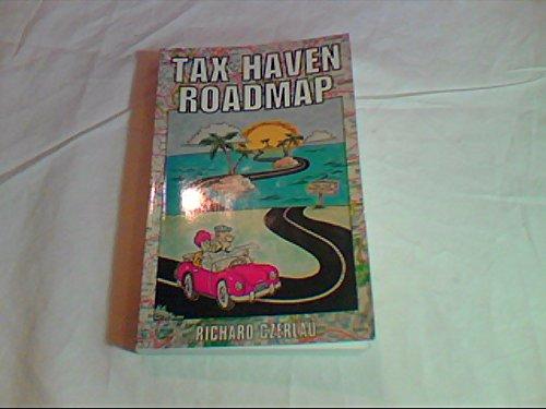 9780969843221: Tax Haven Roadmap