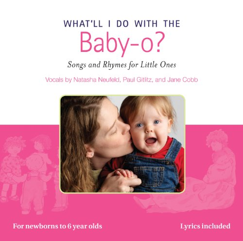 9780969866657: What'll Do with the Baby-O?: Songs and Rhymes for Little Ones