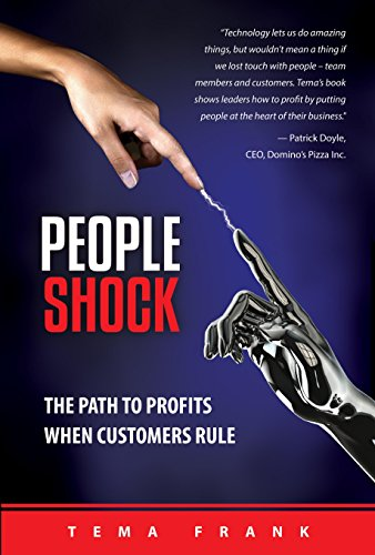 9780969873723: PeopleShock: The Path to Profits When Customers Rule