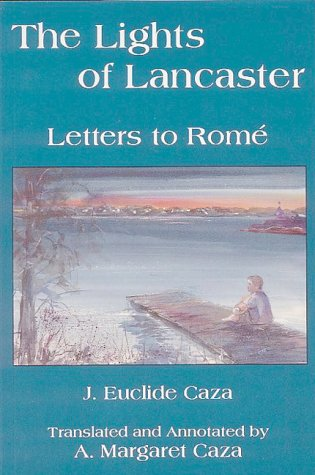 9780969875277: Lights of Lancaster: Letters to Rome