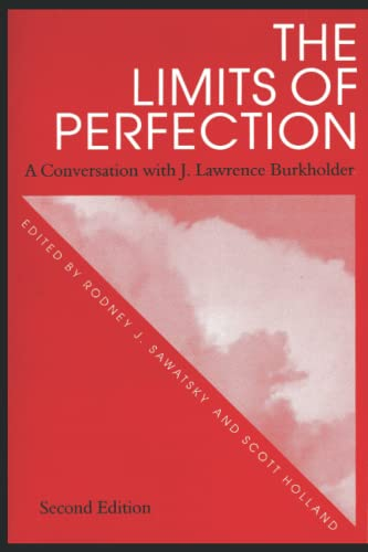 9780969876229: The Limits of Perfection: A Conversation with J. Lawrence Burkholder