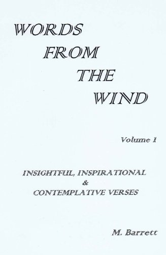 Words From The Wind (Volume 1): M. Barrett