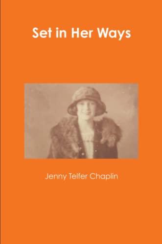 Set in Her Ways: Jenny Telfer Chaplin