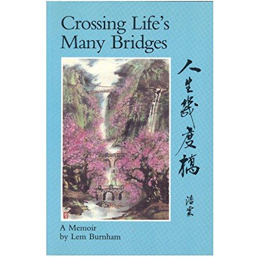9780969903505: Crossing Life's Many Bridges