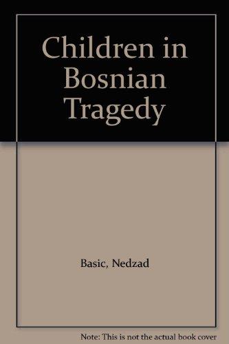 9780969907206: Children in Bosnian Tragedy