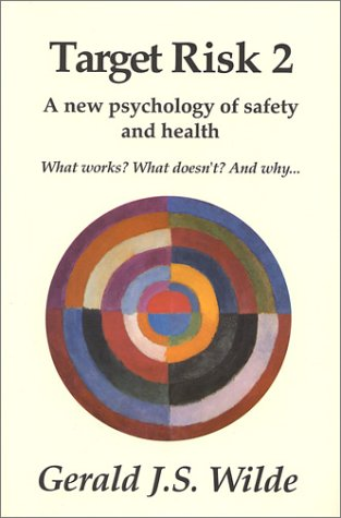 9780969912439: Target Risk 2: A New Psychology of Safety and Health